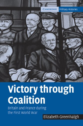 9780521096294: Victory through Coalition: Britain and France during the First World War
