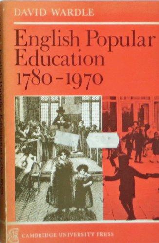 English Popular Education 1780-1970 (9780521096317) by Wardle, M. E.