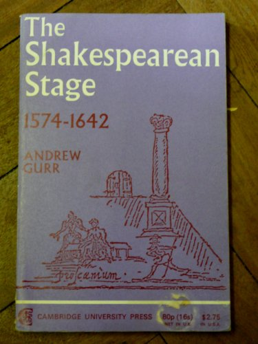 9780521096324: The Shakespearean Stage 1574-1642
