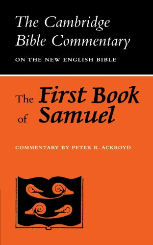 The First Book of Samuel (Cambridge Bible Commentaries on the Old Testament): Ackroyd, Peter R.