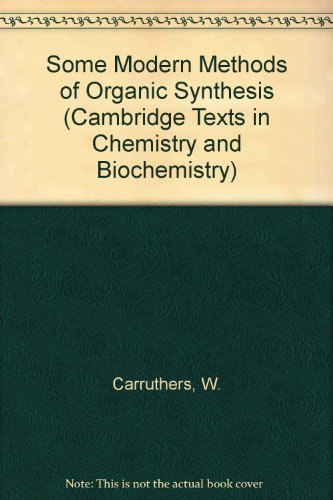 9780521096430: Some Modern Methods of Organic Synthesis (Cambridge Texts in Chemistry and Biochemistry)