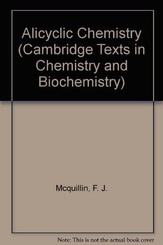 9780521096591: Alicyclic Chemistry (Cambridge Texts in Chemistry and Biochemistry)