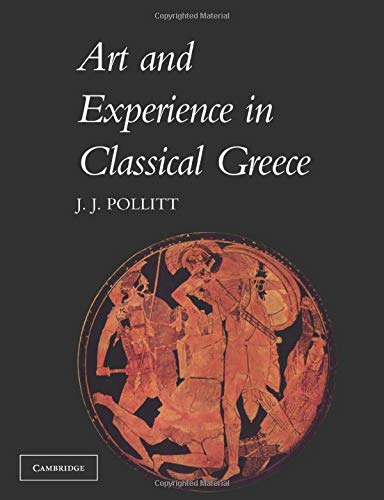 9780521096621: Art and Experience in Classical Greece