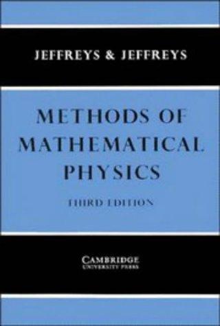 Methods of Mathematical Physics: Jeffreys , Sir