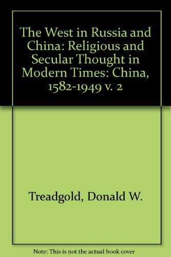 9780521097260: The West in Russia and China: Religious and Secular Thought in Modern Times: China, 1582-1949 v. 2