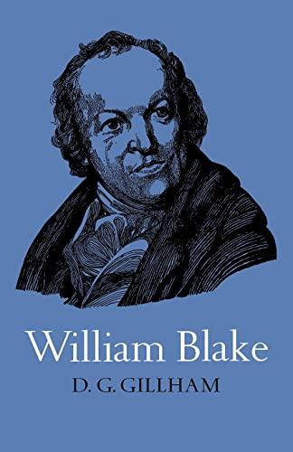 William Blake (British and Irish Authors): Gillham, Bill