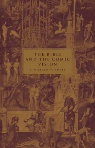 9780521097611: The Bible and the Comic Vision