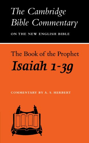 9780521097666: The Book of the Prophet Isaiah, 1-39 (Cambridge Bible Commentaries on the Old Testament) (Chapters 1-39)
