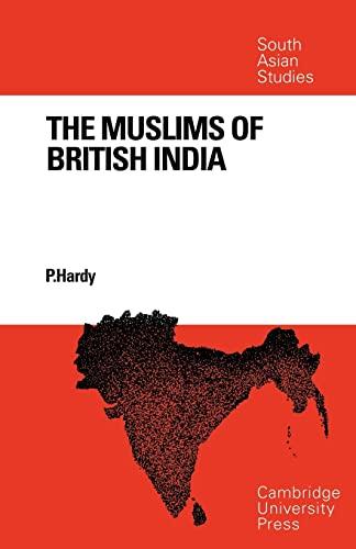 9780521097833: The Muslims of British India (Cambridge South Asian Studies)