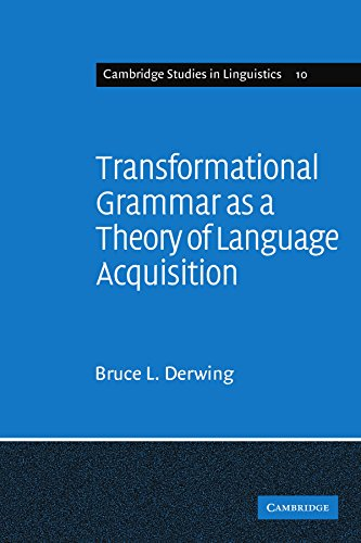 9780521097987: Transformational Grammar as a Theory of Language Acquisition: A Study in the Empirical Conceptual and Methodological Foundations of Contemporary Linguistics (Cambridge Studies in Linguistics)