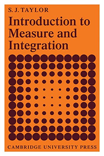 Introduction to Measure and Integration: Taylor, S. J.
