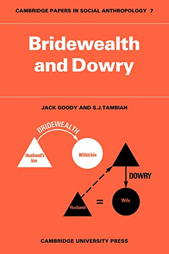 9780521098052: Bridewealth and Dowry (Cambridge Papers in Social Anthropology)