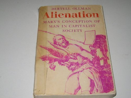 9780521098137: Alienation: Marx's Conception of Man in Capitalist Society (Cambridge Studies in the History and Theory of Politics)