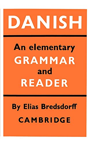9780521098212: Danish: An Elementary Grammar and Reader