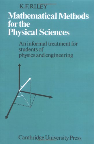 9780521098397: Mathematical Methods for the Physical Sciences: An Informal Treatment for Students of Physics and Engineering