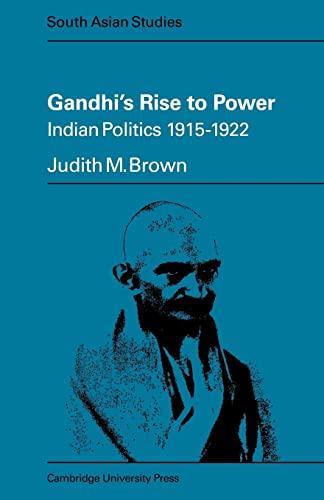 9780521098731: Gandhi's Rise to Power: Indian Politics 1915-1922 (Cambridge South Asian Studies)