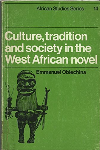 9780521098762: Culture, Tradition and Society in the West African Novel (African Studies)