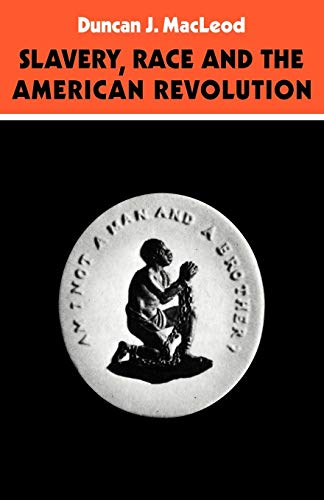 9780521098779: Slavery, Race and the American Revolution
