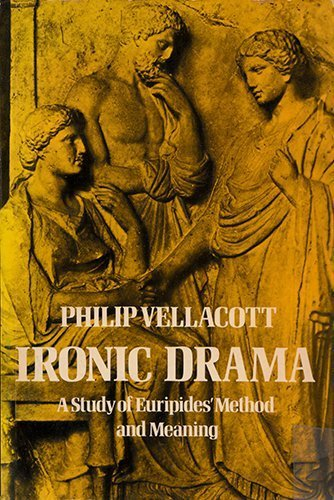 9780521098960: Ironic Drama: A Study of Euripides' Method and Meaning