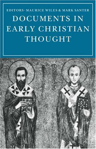 9780521099158: Documents in Early Christian Thought