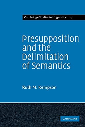 presupposition semantics Semantics and pragmatics - presuppositions and entailments 1 presupposition and entailment musfera nara vadia wuri yulitrinisya rezky jafri.