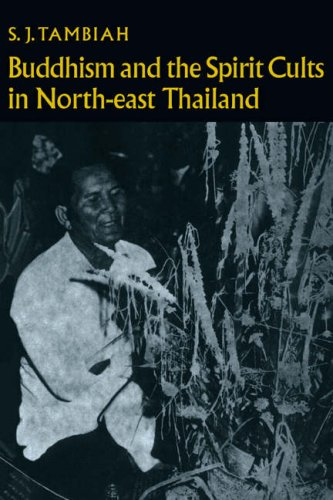 Buddhism and the Spirit Cults in Northeast Thailand