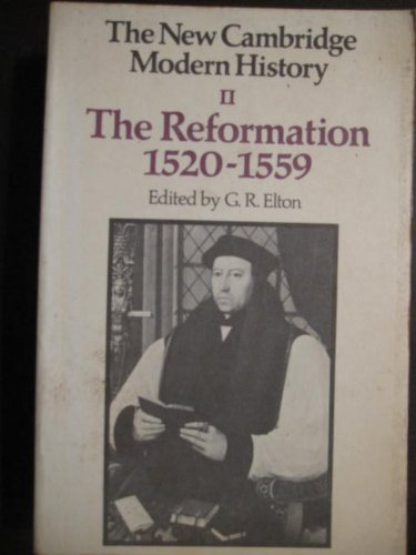 9780521099608: The New Cambridge Modern History, Vol. 2: The Reformation, 1520-1559 (v. 2)