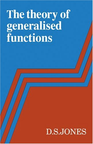 9780521100045: The Theory of Generalised Functions