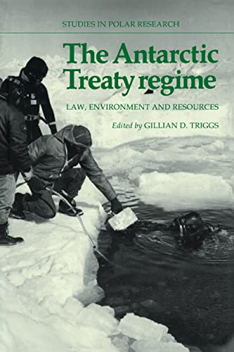 9780521100083: The Antarctic Treaty Regime: Law, Environment and Resources (Studies in Polar Research)