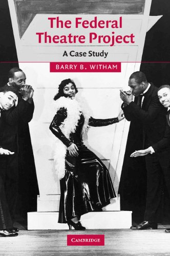 9780521100120: The Federal Theatre Project: A Case Study (Cambridge Studies in American Theatre and Drama)