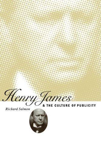 9780521100335: Henry James and the Culture of Publicity