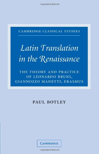 9780521100540: Latin Translation in the Renaissance: The Theory and Practice of Leonardo Bruni, Giannozzo Manetti and Desiderius Erasmus