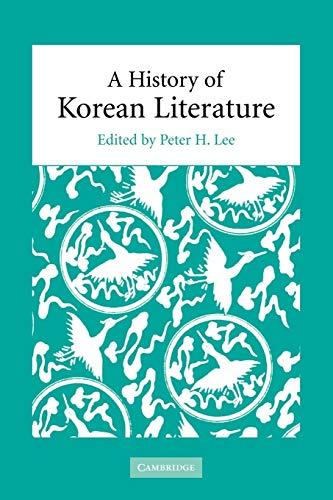 9780521100656: A History of Korean Literature