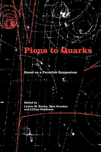 9780521100731: Pions to Quarks: Particle Physics in the 1950s