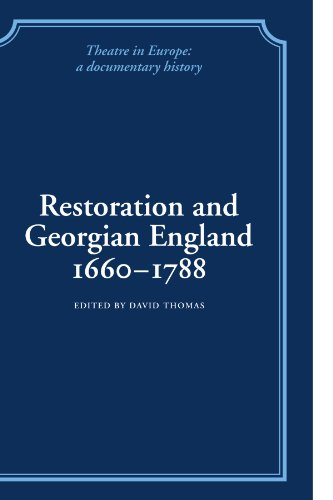 9780521100816: Restoration and Georgian England 1660-1788 (Theatre in Europe: A Documentary History)