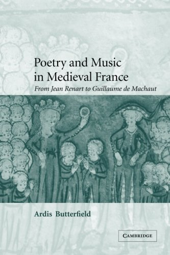 9780521100922: Poetry and Music in Medieval France: From Jean Renart to Guillaume de Machaut