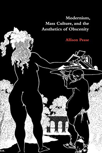 9780521100953: Modernism, Mass Culture, and the Aesthetics of Obscenity