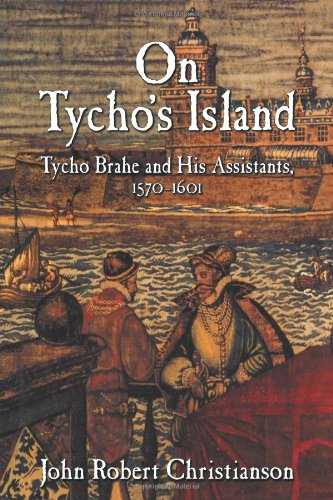 9780521101066: On Tycho's Island: Tycho Brahe and his Assistants, 1570-1601