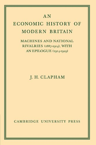 9780521101080: An Economic History of Modern Britain: Volume 3: Machines and National Rivalries (1887-1914) with an Epilogue (1914-1929)