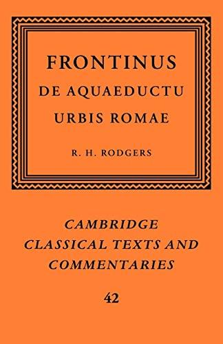 9780521101189: Frontinus: De Aquaeductu Urbis Romae (Cambridge Classical Texts and Commentaries)