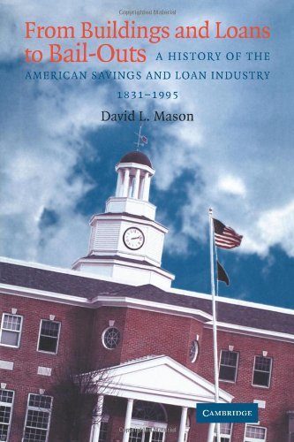 9780521101226: From Buildings and Loans to Bail-Outs: A History of the American Savings and Loan Industry, 1831-1995