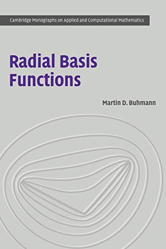 9780521101332: Radial Basis Functions: Theory and Implementations (Cambridge Monographs on Applied and Computational Mathematics)