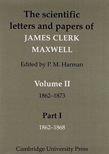 9780521101363: The Scientific Letters and Papers of James Clerk Maxwell - Volume 2, 2 Part Set: The Scientific Letters and Papers of James Clerk Maxwell: Volume 2, (2 book set) 1862-1873