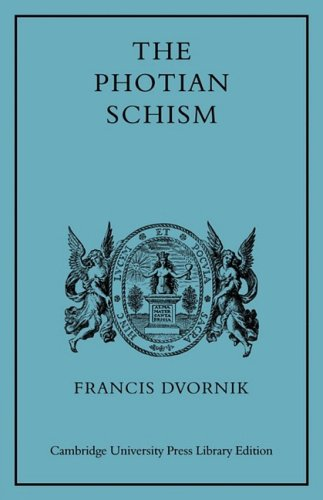 9780521101769: The Photian Schism: History and Legend