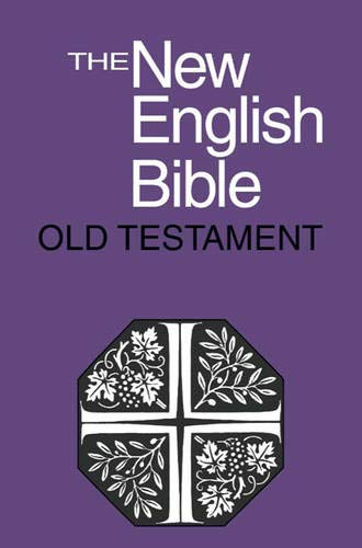 The New English Bible: Old Testament (Paperback): Bible