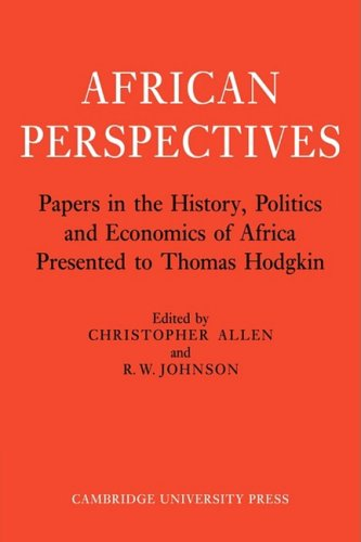 9780521101998: African Perspectives: Papers in the History, Politics and Economics of Africa Presented to Thomas Hodgkin