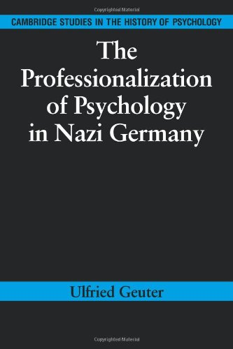 9780521102131: The Professionalization of Psychology in Nazi Germany (Cambridge Studies in the History of Psychology)