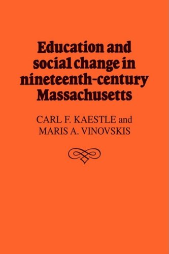 9780521102353: Education and Social Change in Nineteenth-Century Massachusetts