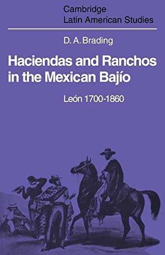 9780521102360: Haciendas and Ranchos in the Mexican Bajío: León 1700-1860 (Cambridge Latin American Studies)