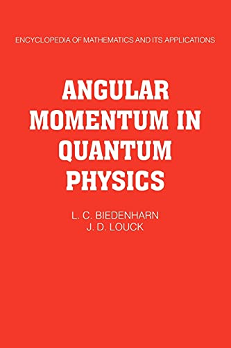 9780521102445: Angular Momentum in Quantum Physics: Theory and Application (Encyclopedia of Mathematics and its Applications)